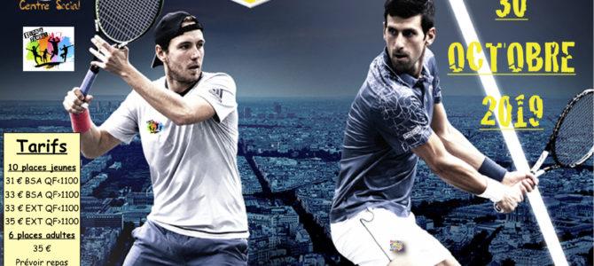 Sortie Tennis Paris Bercy